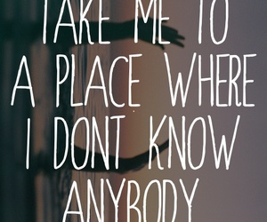 quote, place, and text image