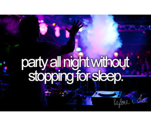 party and before i die image