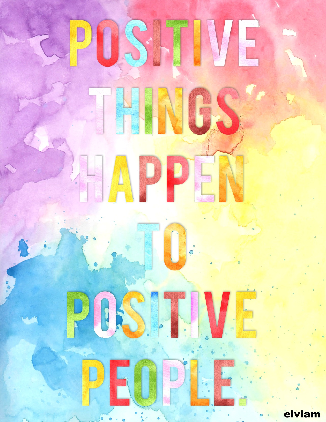 Positive People Quotes Positive Things Happen  Via Tumblr On We Heart It