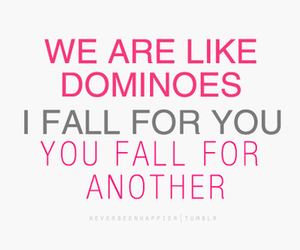 love, quotes, and dominoes image