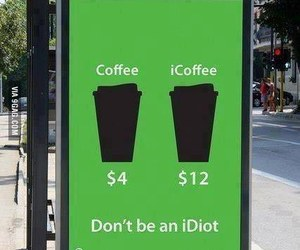 apple, coffee, and idiot image