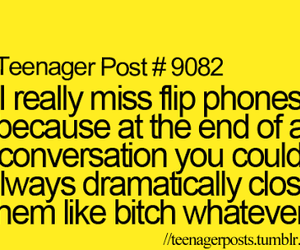 bitch, teenager post, and flip phones image