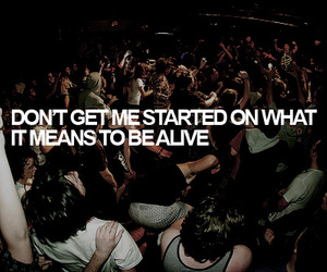 alive, party, and quote image