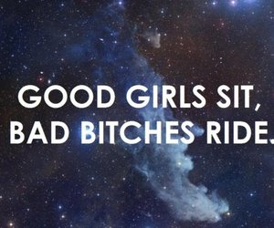 bitch, bad, and ride image