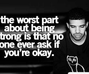 quote, Drake, and strong image