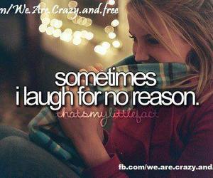 laugh, no reason, and quotes image