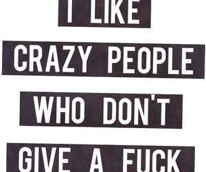 crazy, fuck, and inspiration image