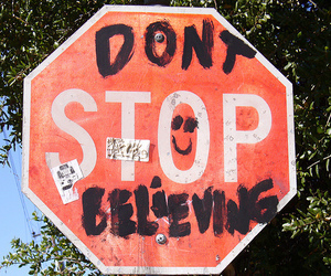 believe, stop, and don't stop believing image