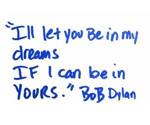 quote, bob dylan, and Dream image