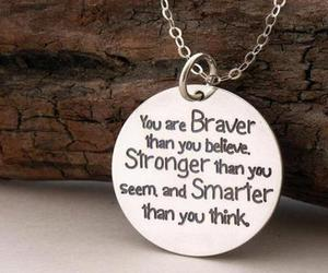 strong, brave, and quote image