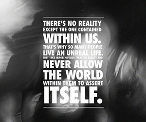 life, quote, and reality image
