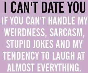 date, sarcasm, and quote image