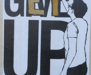 get up, quote, and give up image