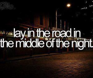 before i die, night, and road image