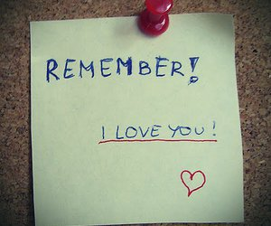 love, remember, and I Love You image