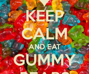 keep calm, bears, and gummy image