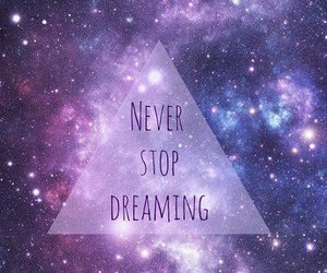 Dream, galaxy, and stop image