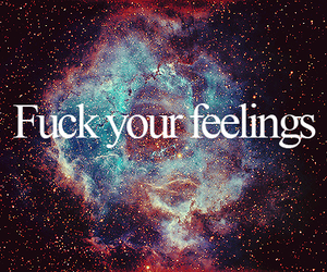 feelings, space, and fuck image