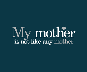 day, mom, and quotes image