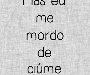 ciúmes and frases image