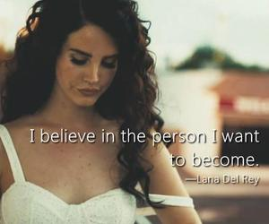 lana del rey, quote, and believe image
