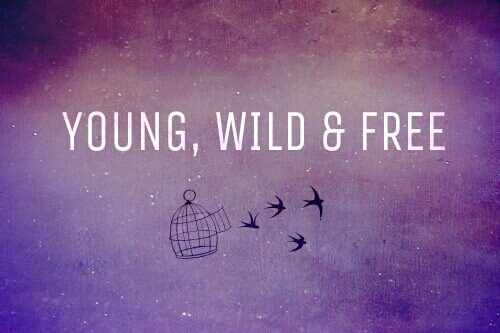 Young Wild Free Via Tumblr On We Heart It