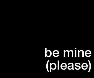 love, quotes, and be mine image