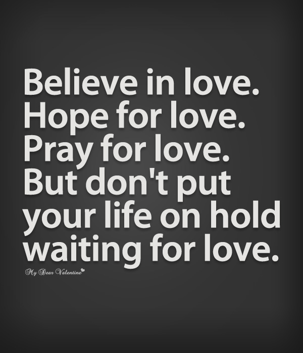 Believe In Love Quotes Custom Believe In Love Hope For Love  Sayings With Images