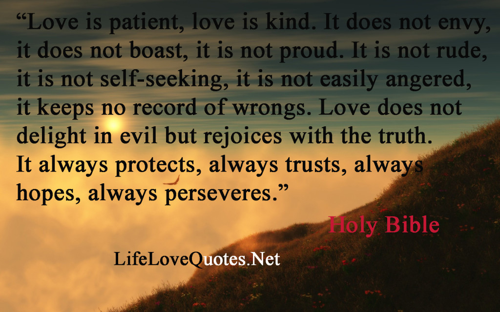 Love Quotes From The Bible Enchanting Holy Bible  Love Is Patient  Your Quotes About Life On