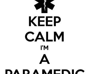 paramedic and keep calm paramedic image