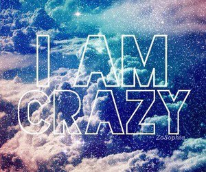 crazy, sky, and quote image
