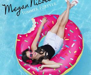 megan nicole, forever, and summer image