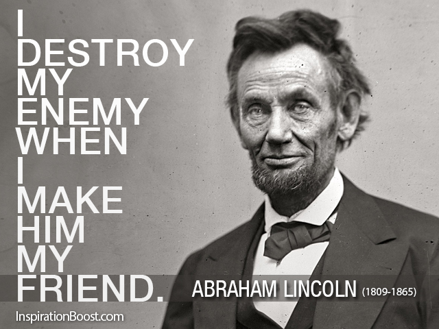 Abraham Lincoln Friends Quotes Inspiration Boost Inspiration Boost Delectable Quotes By Abraham Lincoln