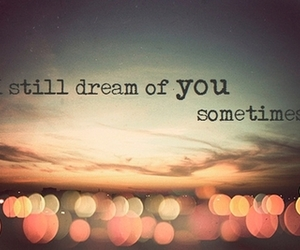 Dream, i still love you, and pain image