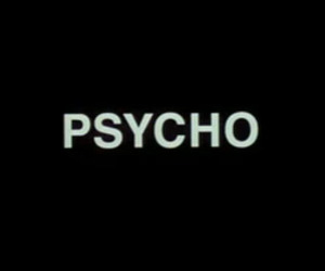 60's, Psycho, and text image