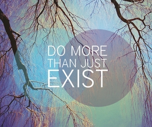 quote, exist, and life image