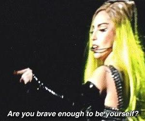 brave, Lady gaga, and quote image