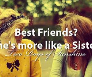 sisters, best friends, and quote image