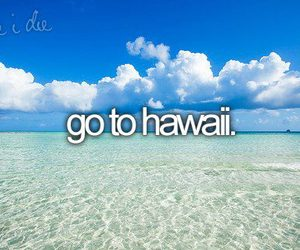 hawaii, before i die, and summer image