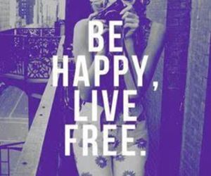 free, happy, and live image