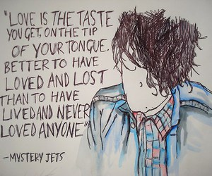 quote, mystery jets, and blaine harrison image