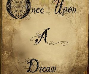 Dream, quotes, and once upon a dream image