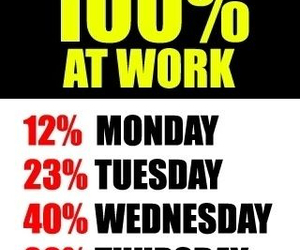work, 100%, and funny image
