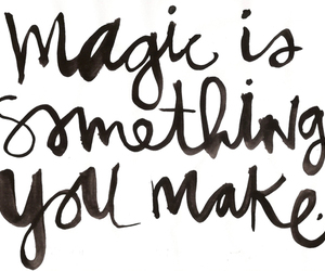 black and white, magic, and quote image
