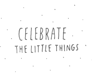 quote, celebrate, and little things image