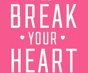 break, you, and heart image