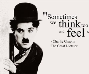 quote, chaplin, and feel image
