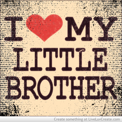 I Love My Brother Quotes Stunning I Love My Little Brother On We Heart It
