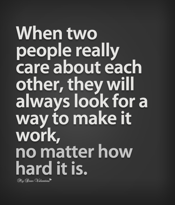 When two people really care about each other   Quotes with Pictures