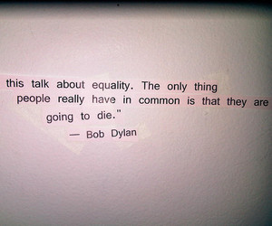 quote, bob dylan, and text image